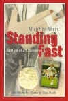 Standing Fast: Battles of a Champion - Michelle Akers