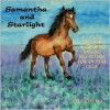 Samantha and Starlight - Joy B. Frost, Joy Stories