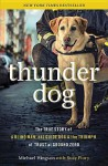 Thunder Dog: The True Story Of A Blind Man, His Guide Dog, And The Triumph Of Trust At Ground Zero - Michael Hingson, Larry King, Flory Susy Flory