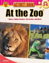 Brighter Child At the Zoo Activity Book Ages 3-6 - School Specialty Publishing, Brighter Child