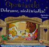 Dobranoc niedźwiadku Opowiastki - Agnieszka Frączek