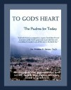 To God's Heart: The Psalms for Today - Unknown Author 18