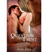 A Question of Trust - Jess Dee