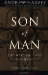 Son of Man - Andrew Harvey, Eryk Hanut