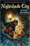 Nightshade City - Hilary Wagner