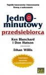 Jednominutowy przedsiębiorca - Ken Blanchard, Willis Ethan Willis, Don Hutson