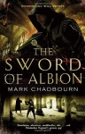 The Sword of Albion - Mark Chadbourn