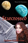 Starcrossed - Stephanie Bedwell-Grime