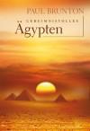 Geheimnisvolles Ägypten. - Paul Brunton