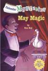 May Magic - Ron Roy, John Steven Gurney