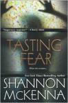 Tasting Fear - Shannon McKenna