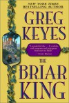 The Briar King - Greg Keyes