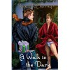 A Walk in the Dark - Kate McMurray