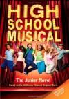 High School Musical: The Junior Novel - N.B. Grace