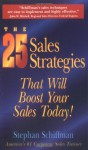 The 25 Sales Strategies: That Will Boost Your Sales Today! - Stephan Schiffman