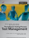 Software Testing Practice: Test Management: A Study Guide for the Certified Tester Exam Istqb Advanced Level - Andreas Spillner, Tilo Linz, Thomas Rossner, Mario Winter