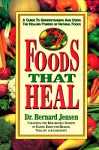 Foods That Heal - Bernard Jensen