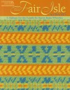 Fair Isle to Crochet (Leisure Arts #4820) - Karen Ratto-Whooley, Karen Whooley
