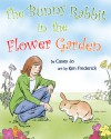 The Bunny Rabbit in the Flower Garden - Casey Jo, Ken Frederick