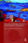 Special Economic Zones in Asian Market Economies - Connie Carter, Andrew Harding