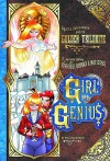 Girl Genius Volume 6: Agatha Heterodyne And The Golden Trilobite - Phil Foglio, Kaja Foglio, Cheyenne Wright
