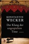 Der Klang der ungespielten Töne - Konstantin Wecker