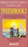 Tweesprook 2 - Orson Scott Card, Tanith Lee
