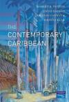 The Contemporary Caribbean - Robert B. Potter, David Barker, Dennis Conway