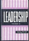 Leadership (Volume II) - Sterling W. Sill