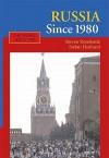 Russia Since 1980: Wrestling with Westernization - Steven Rosefielde, Stefan Hedlund