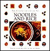 The Food Lover's Guide To Noodles And Rice - Thunder Bay Editors, Advantage Publishers Group, Thunder Bay Press