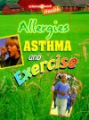 Allergies, Asthma, and Exercise (Science at Work) - Celeste A. Peters