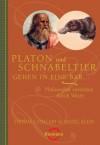 Platon und Schnabeltier gehen in eine Bar...: Philosophie verstehen durch Witze - Thomas Cathcart, Daniel Klein, Thomas Pfeiffer, Reinhard Tiffert