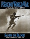 The Second World War Vol. 4 Sand Of Blood - Trident Press International