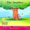 The Weather (My First Reader) - Olivia George, Rusty Fletcher