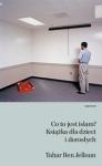 Co to jest islam? Książka dla dzieci i dorosłych - Tahar Ben Jelloun
