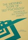 Progress in Self Psychology, V. 9: The Widening Scope of Self Psychology - Arnold Goldberg