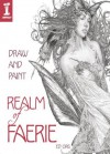 Draw & Paint the Realm of Faerie - Ed Org