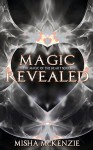 Magic Revealed - Misha McKenzie