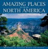 Amazing Places to Go in North Ameri - Eric Peterson