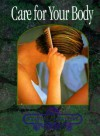 Care for Your Body - Rhoda Nottridge