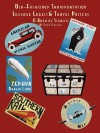 Old Fashioned Transportation Luggage Labels & Travel Posters: A Book of Stencils - Penny Vedrenne