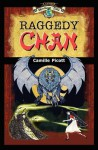 Raggedy Chan: A Chinese Heritage Tale - Camille Picott