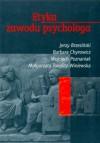 Etyka zawodu psychologa - Jerzy Brzeziński, Barbara Chyrowicz, Małgorzata Teoplitz-Winiewska, Wojciech Poznaniak