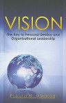 Vision: The Key to Personal Destiny and Organizational Leadership - Pukuta N. Mwanza