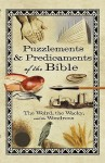 Puzzlements & Predicaments of the Bible: The Weird, the Wacky, and the Wondrous - Howard Books, Linda Washington, Betsy Todt Schmitt, Gene Smillie