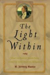 The Light Within: What the Prophet Joseph Smith Taught Us About Personal Revelation - W. Jeffrey Marsh