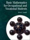 Basic Mathematics for Occupational and Vocational Students - Richard C. Spangler