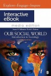 Our Social World Interactive eBook: Introduction to Sociology, 3e Media Edition - Jeanne H. Ballantine, Keith A. Roberts