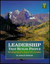 Leadership That Builds People Vol.1 - James B. Richards
